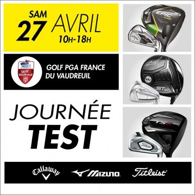 Journée d'essai matériel, Golf PGA France du Vaudreuil