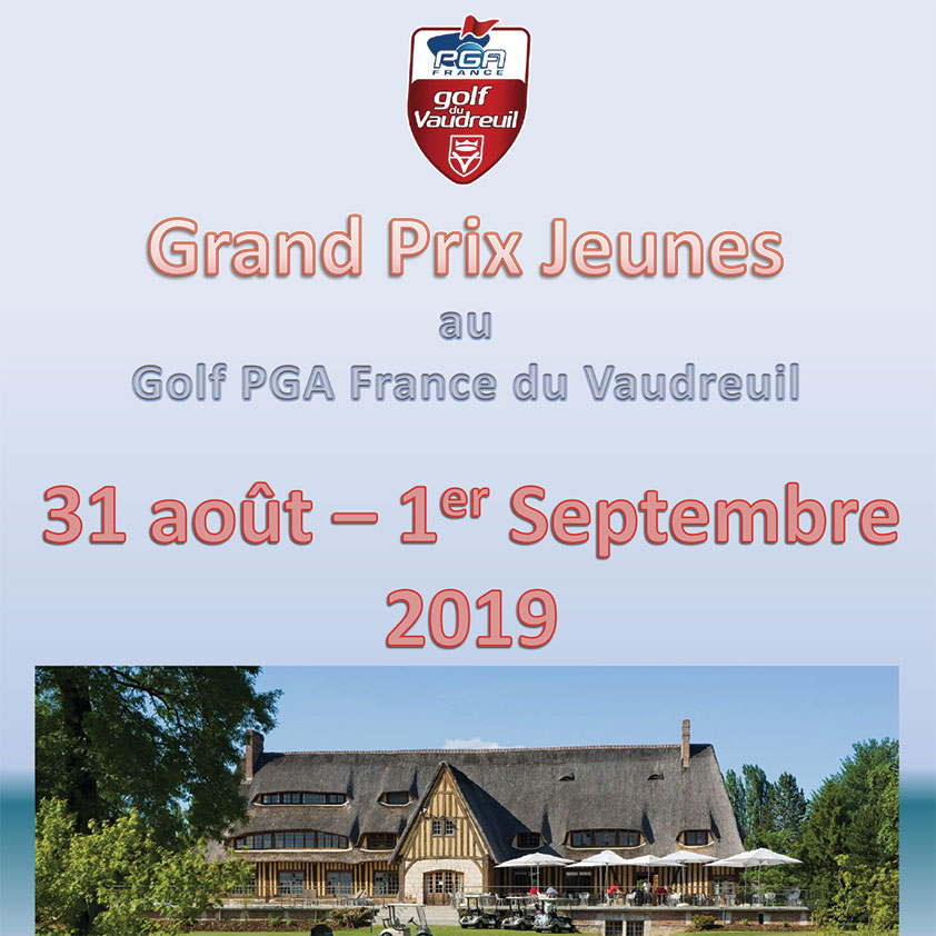 Grand Prix Jeunes 2019 du Golf PGA France du Vaudreuil